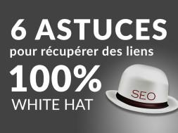 6astuces-lien-white-hat-2