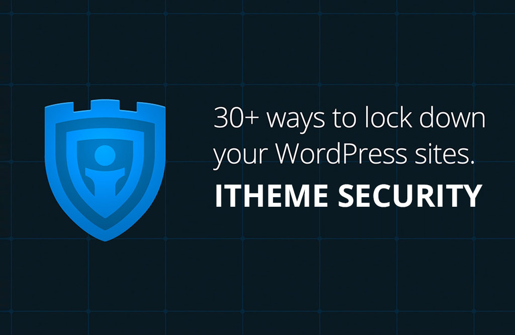 Plugin de sécurité : le guide ultime pour iTheme Security - GDM-Pixel