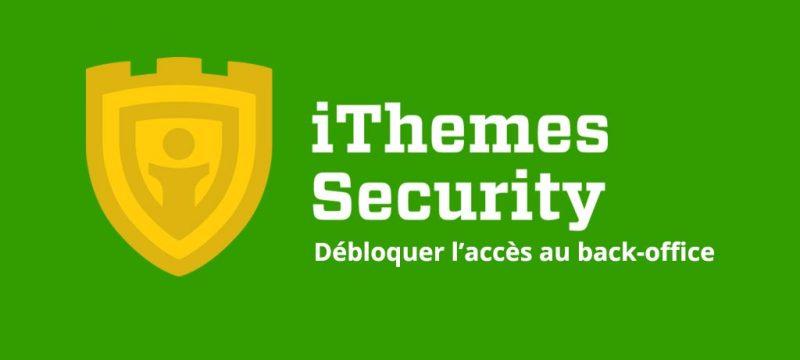 itheme-security-deblocage