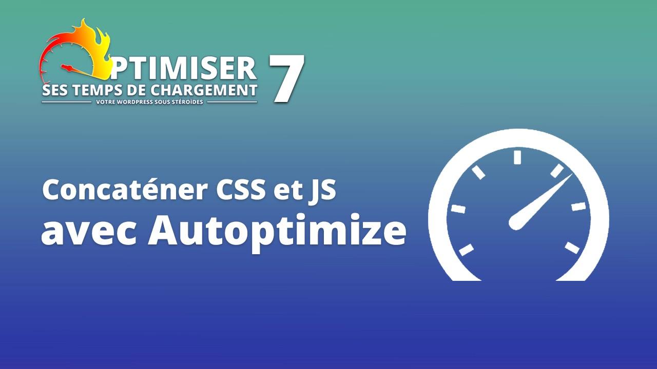 Cover Temps chargement 7 - Configurer Autoptimize