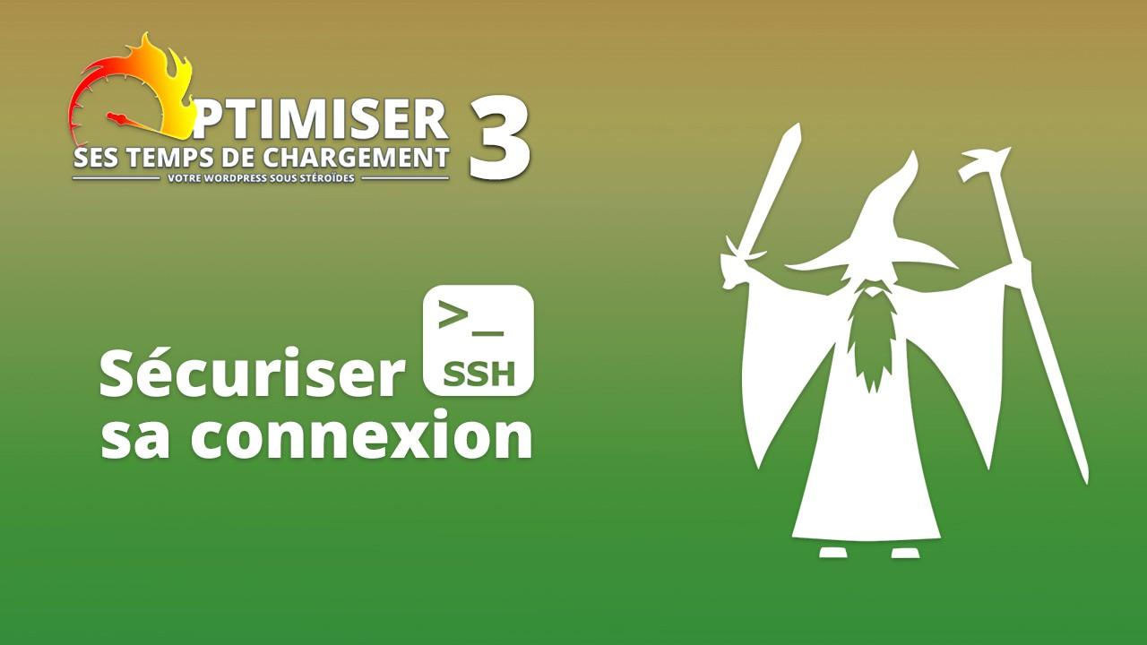 Securiser SSH - Sécuriser son accès SSH