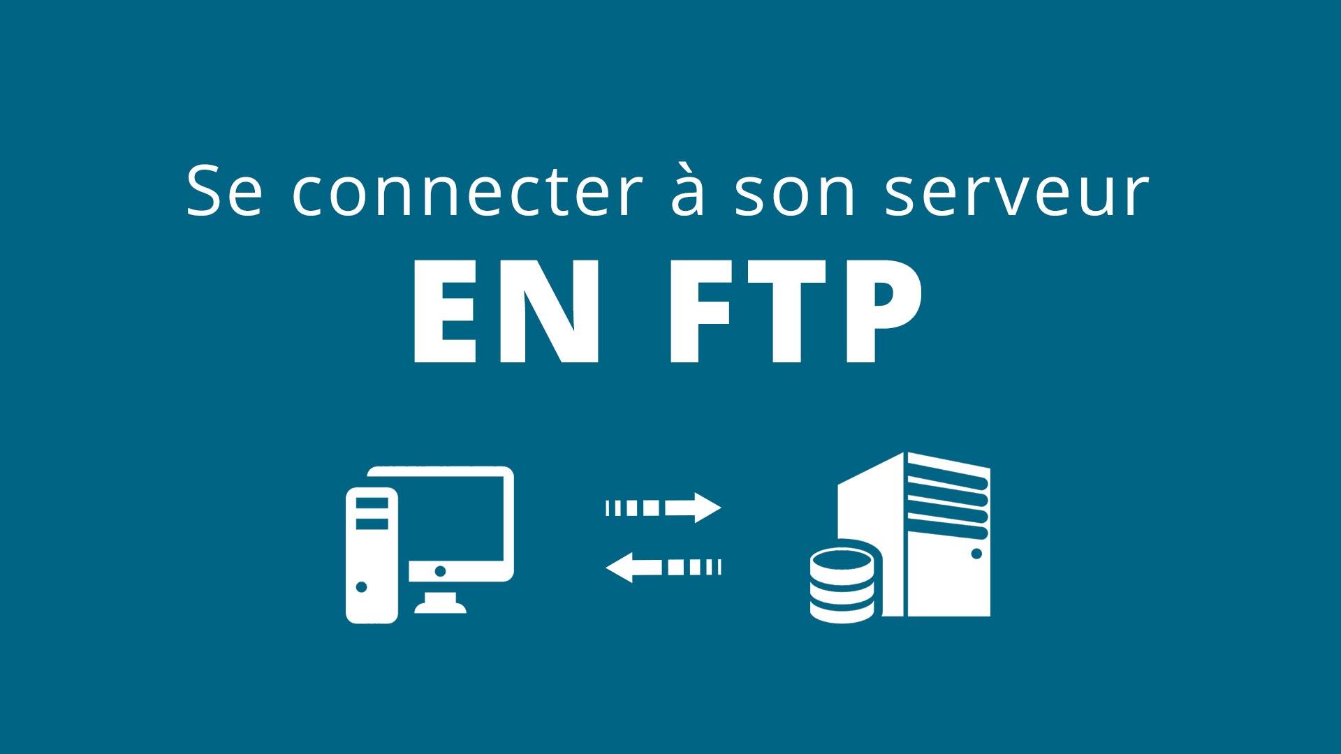 Se connecter en FTP